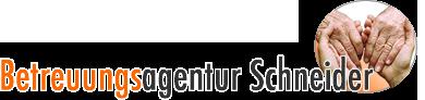 Betreuungsagentur Schneider - Seriöse & kompetente Pflegekräfte